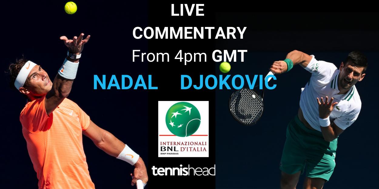 Nadal Djokovic Italian Open 2021