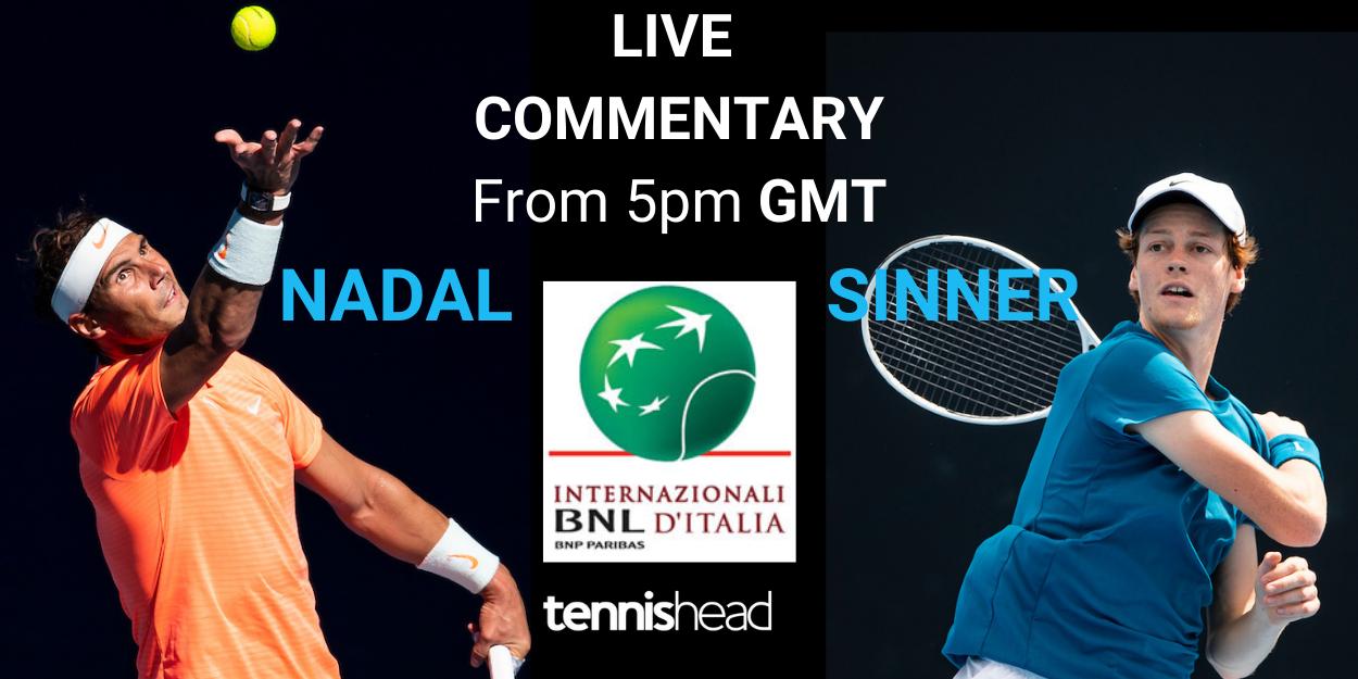 Nadal vs Sinner Italian Open Rome 2021