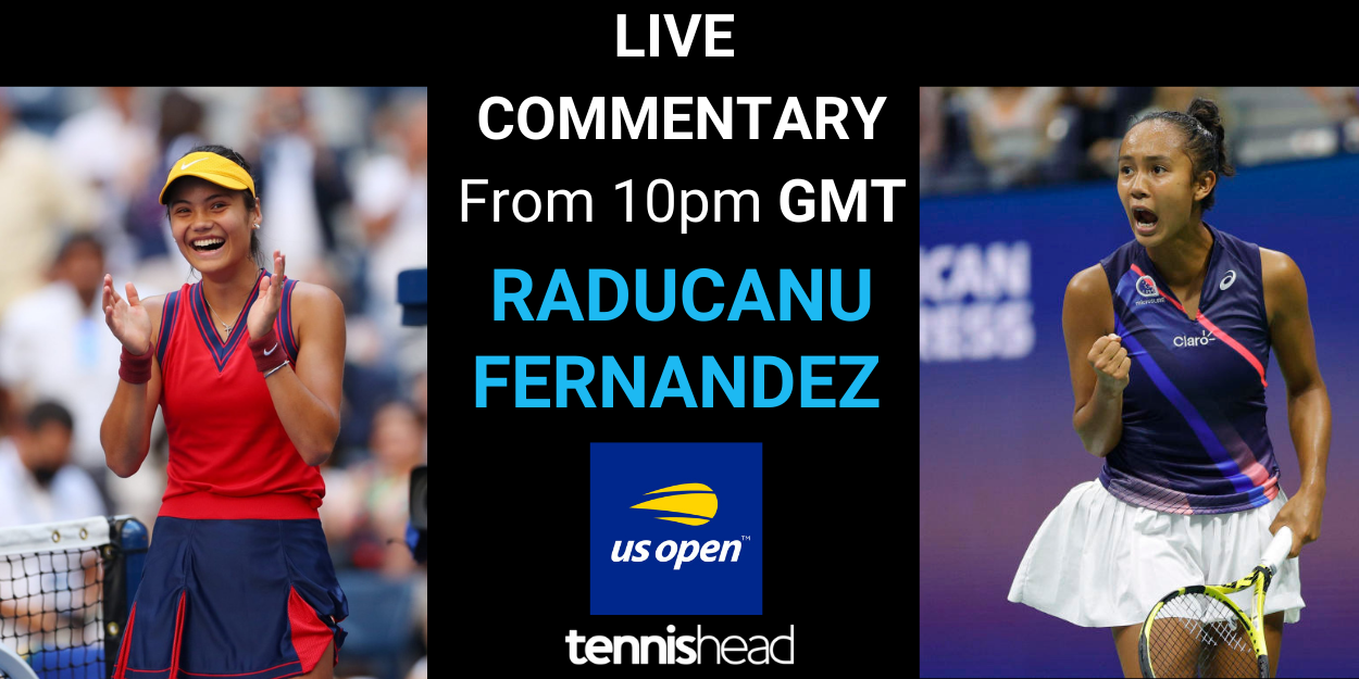 Raducanu vs Fernandez